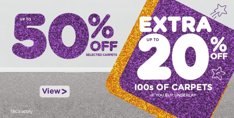 50 percent off selected carpets and up to 20 percent off your bill at the till when you buy underlay